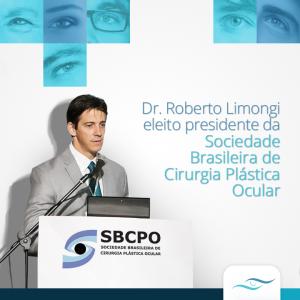 Plástica dos Olhos - Facebook - Dr Roberto Limongi eleito presidente da sociedade de  cirurgia plástica ocular